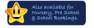 Also available for Nursery &  school bookings.